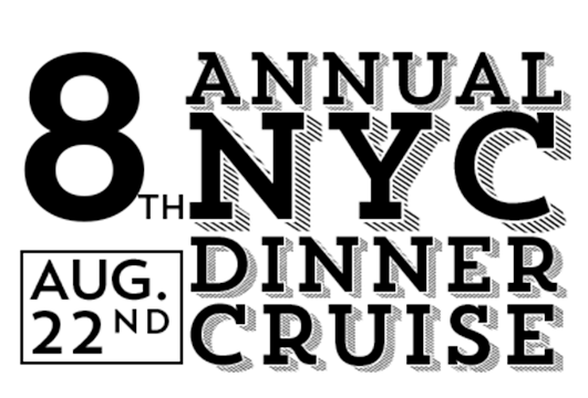 8th Annual NYC Dinner Cruise